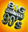 Big Up The 90s